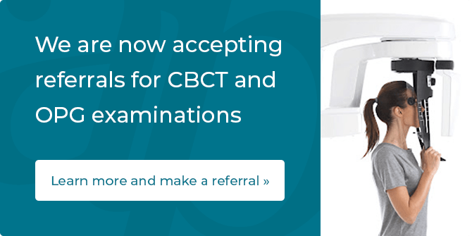 We accept referrals for CBCT and OPG examinations